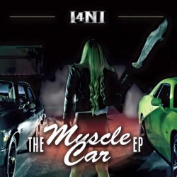 I4NI - The Muscle Car EP